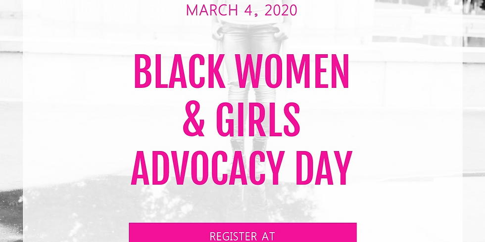 3rd Annual Black Women & Girls Day at the Capitol