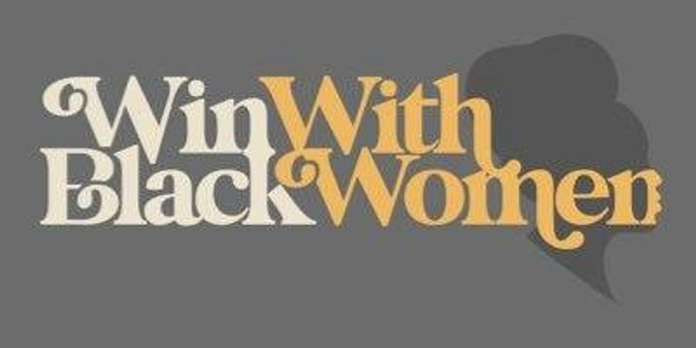 Win with Black Women
