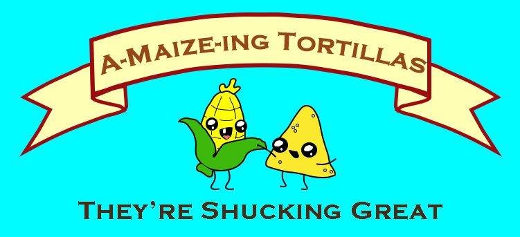 A-maize-ing Torillas