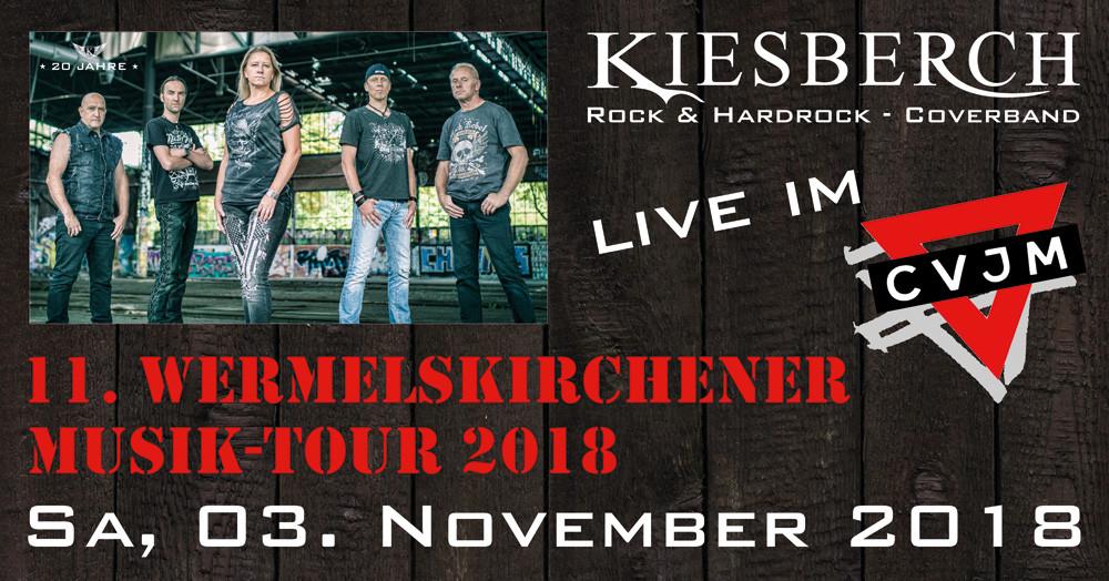 "KIESBERCH live: ""11. Wermelskirchener Musik Tour 2018"", CVJM WK"