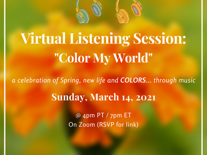 """Spring 2021 Virtual Listening Session: """"Color My World"""""""