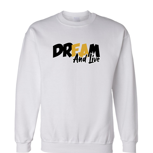 """DREAM And Live"" Blk/Gld Statement Crewneck"