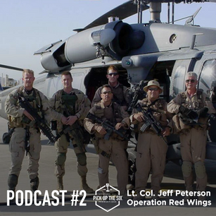 """PODCAST #2: LT. COL. JEFF """"SPANKY"""" PETERSON, OPERATION RED WINGS"""