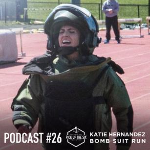 PODCAST #26: CAPT. KATIE HERNANDEZ, BOMB SUIT RECORD RUN