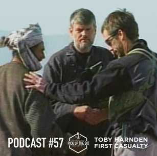 PODCAST #57: TOBY HARNDEN, FIRST CASUALTY: The Untold Story of the CIA Mission to Avenge 9/11