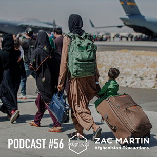 PODCAST #56: ZAC MARTIN, TEAM AMERICA TAKING ACTION IN AFGHANISTAN