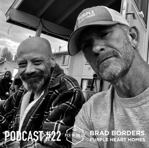 PODCAST #22: BRAD BORDERS, PURPLE HEART HOMES