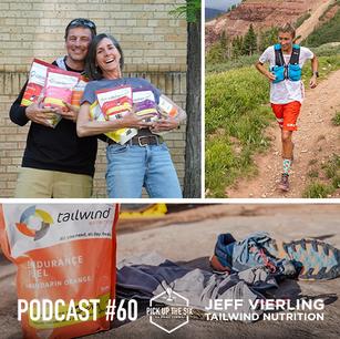 PODCAST #60: JEFF VIERLING, TAILWIND NUTRITION