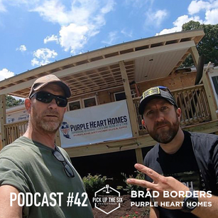 PODCAST #42: BRAD BORDERS AND PURPLE HEART HOMES, PARTNERSHIP TO FINISH A PROJECT