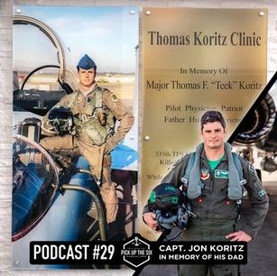 PODCAST #29: CAPTAIN JON KORITZ IN HONOR OF HIS FATHER MAJOR THOMAS KORITZ
