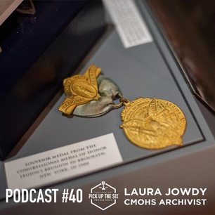 PODCAST #40: Laura Jowdy, Archivist with the Congressional Medal of Honor Society