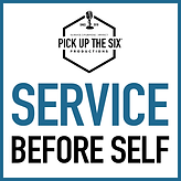 PICK UP THE SIX Service before Self.png