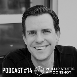 PODCAST #14: PHILLIP STUTTS, A MOONSHOT