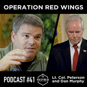 PODCAST #41: REMEMBERING OPERATION RED WINGS