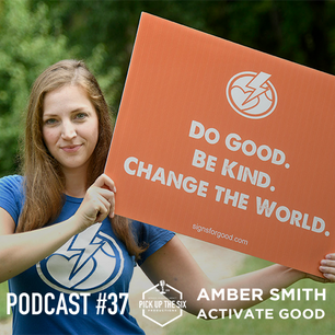 PODCAST #37: AMBER SMITH, ACTIVATE GOOD