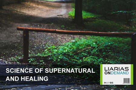 Science of Supernatural & Healing