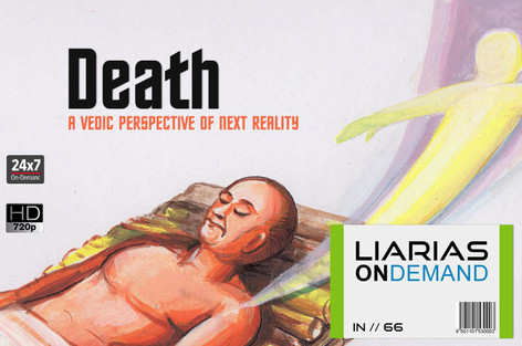 Death - A Vedic Perspective of Next Reality