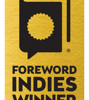 Flower of Iowa Wins Gold in the Foreword Reviews INDIE Book of the Year Awards.