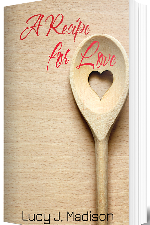 A Recipe for Love by Lucy J. Madison Paperback