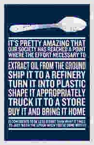 senseless use of plastic poster