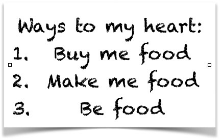 ways to my heart food
