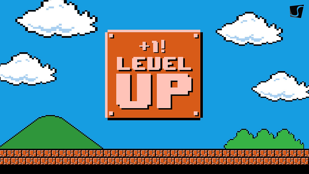 Time to level up