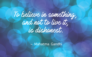 To believe in something...