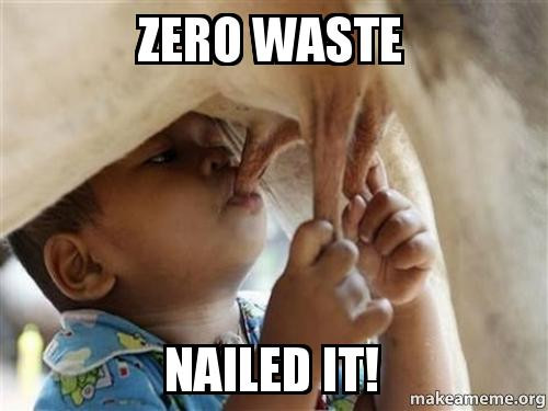 zero waste - nailed it!