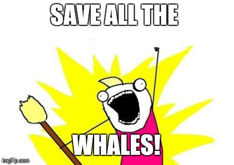 save all the whales