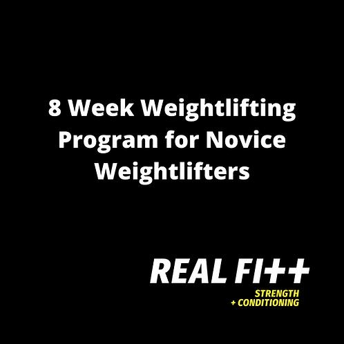 8 Week Weightlifting Program for Novice Weightlifters