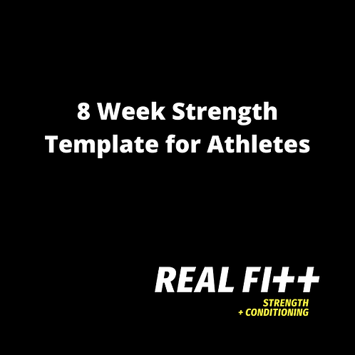 8 Week Strength Template for Athletes