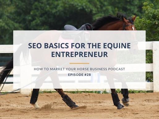 SEO Basics for the Equine Entrepreneur