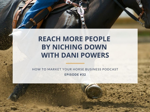 Reach More People By Niching Down With Dani Powers