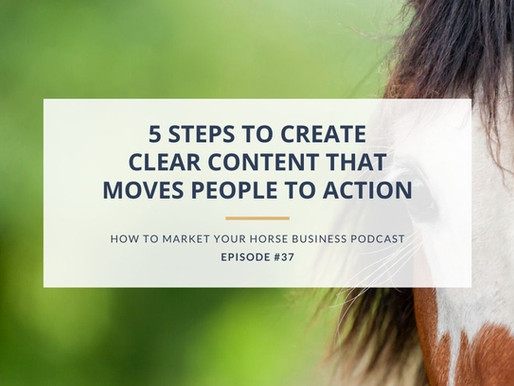 5 Steps to Create Clear Content That Moves People to Action