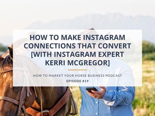 How to Make Instagram Connections that Convert [With Instagram Expert Kerri McGregor]