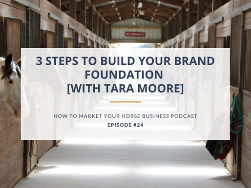 3 Steps to Build Your Brand Foundation [With Tara Moore]