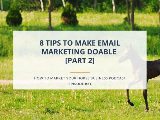 8 Tips to Make Email Marketing Doable [Part 2]