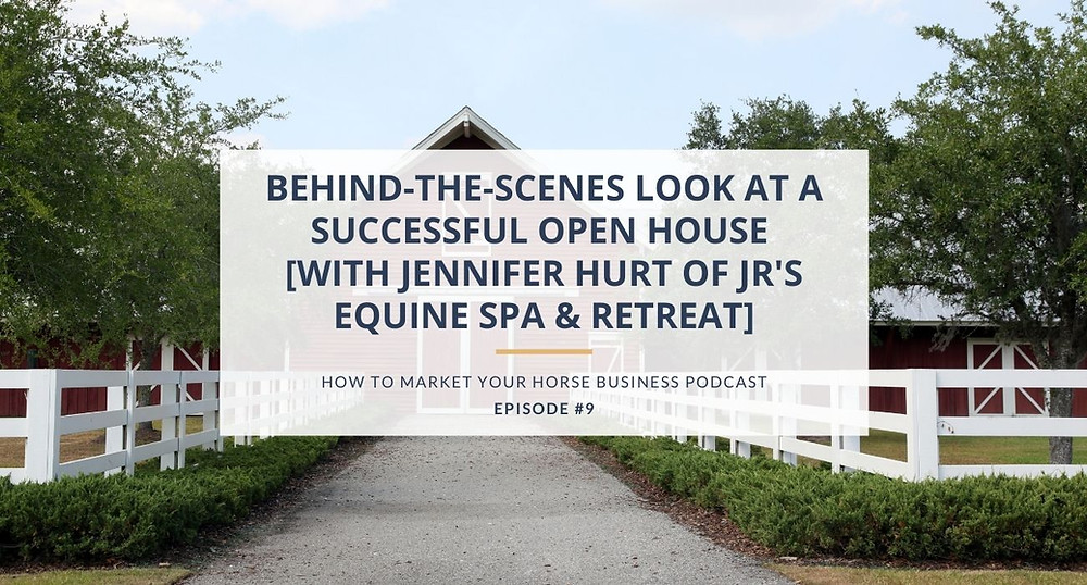 how to market your horse business podcast episode 9