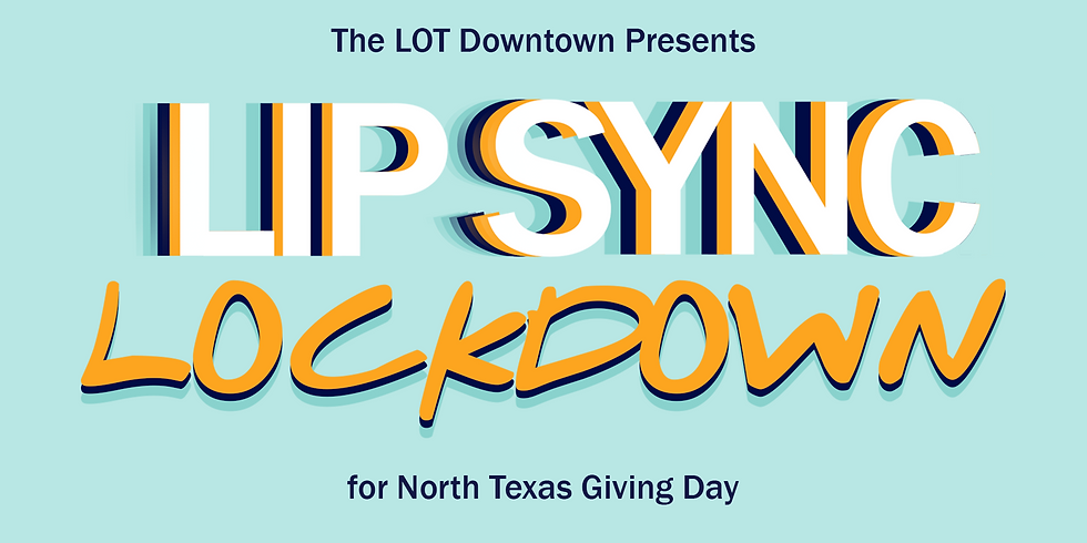 Lip Sync Lockdown for North Texas Giving Tuesday Now