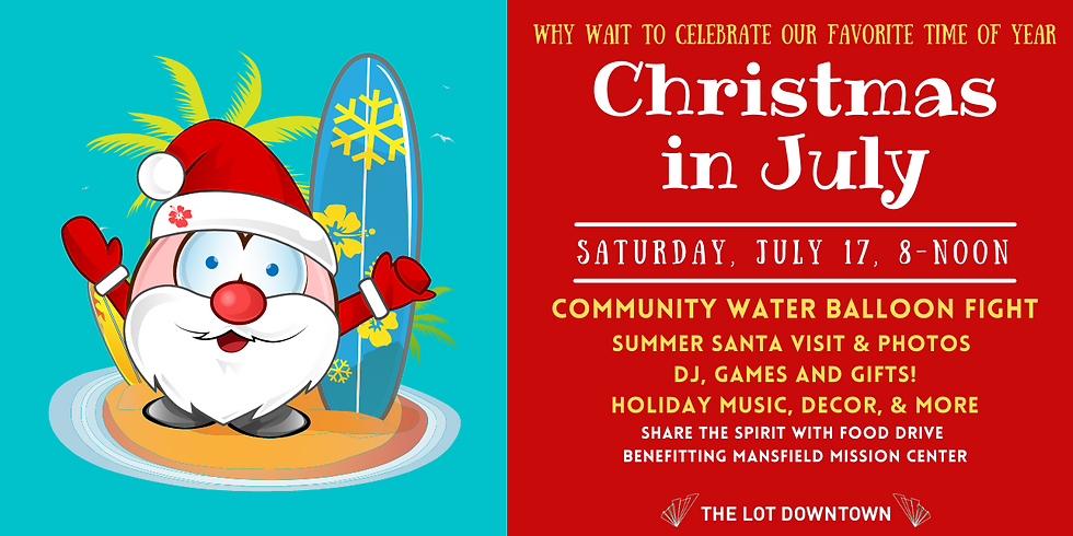 Christmas in July at The LOT!