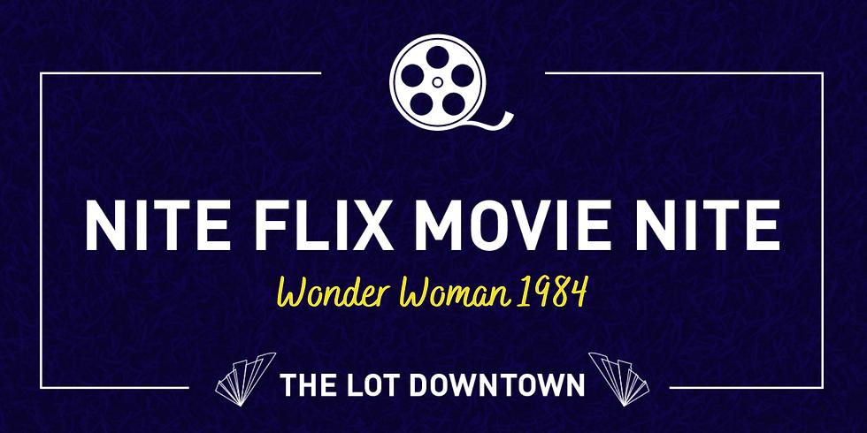 Nite Flix Movie Nite featuring Wonder Woman 1984