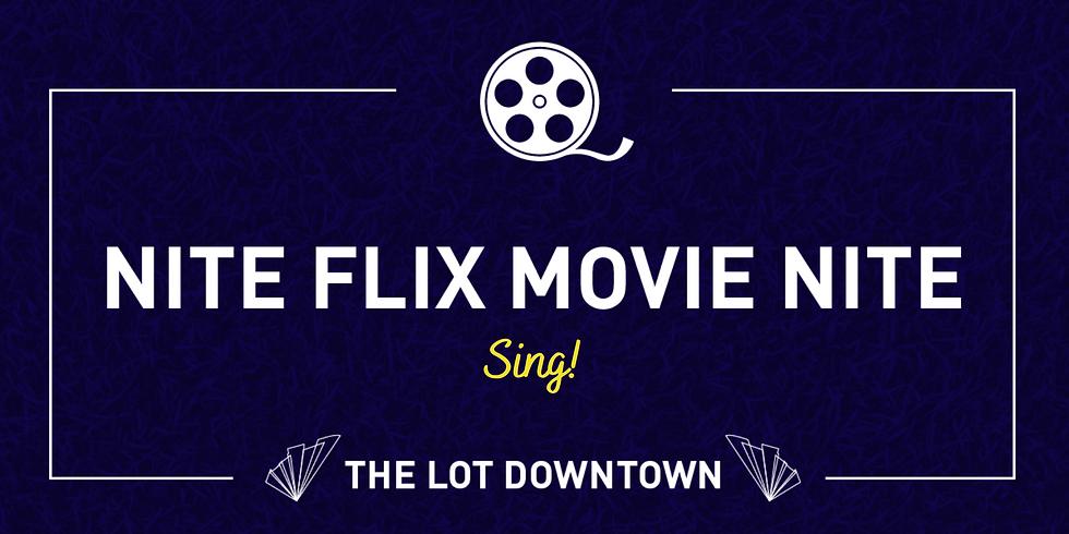 Nite Flix Movie Night Featuring Sing!