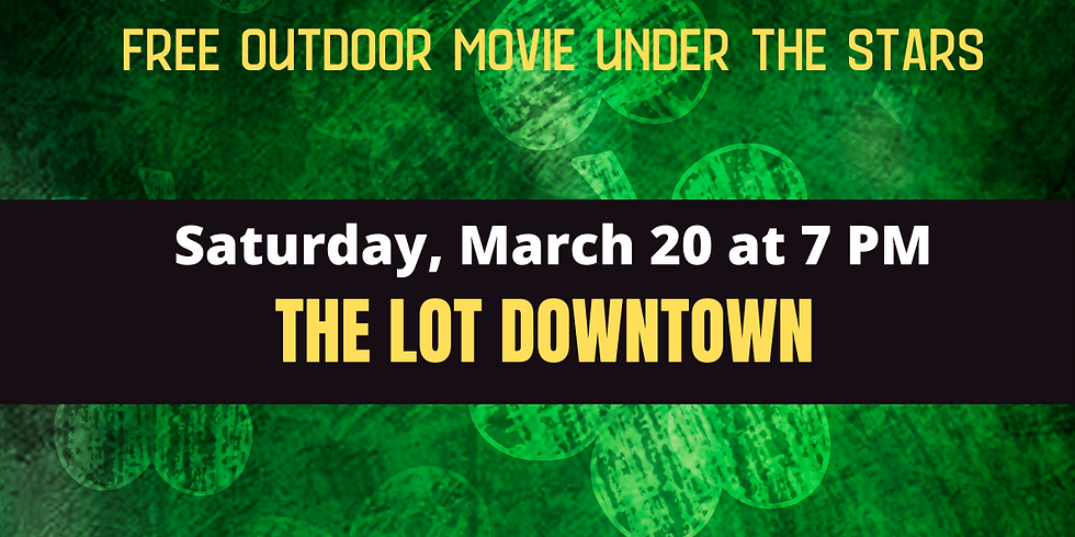 ShamROCK Fest Movie at The LOT Downtown