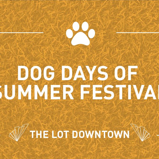 Dog Days of Summer Festival