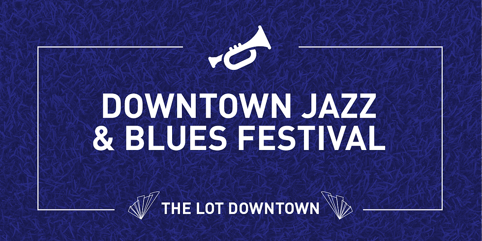 Downtown Jazz & Blues Festival