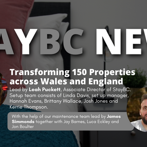 StayBC News: Transforming 150 Units across Wales and England