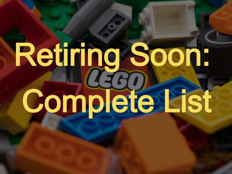 LEGO Sets Retiring in 2021: Complete List