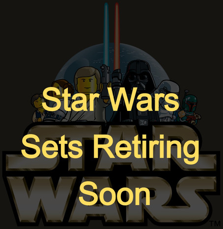 LEGO Star Wars Sets Retiring
