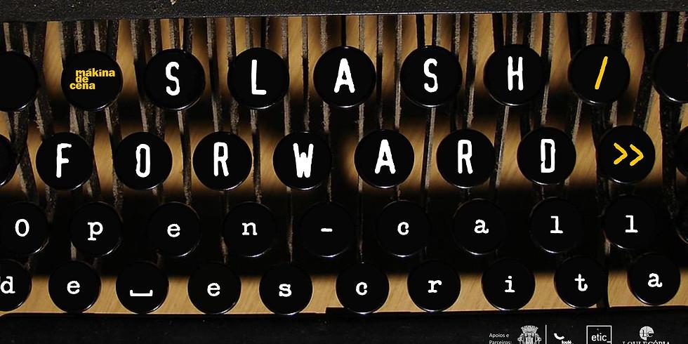 Slash Forward - Open Call de Escrita