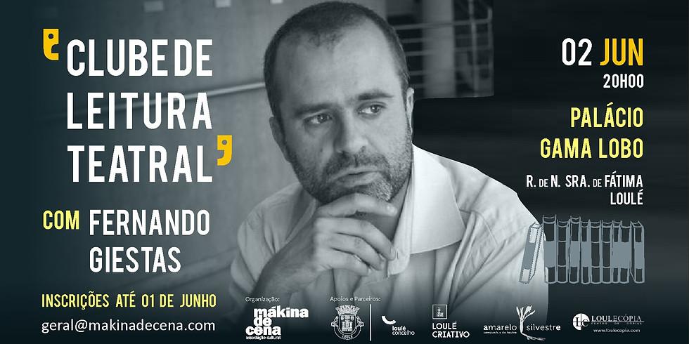 Clube de Leitura Teatral com Fernando Giestas